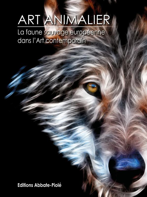 Art animalier faune sauvage européenne tome 11 édition Abbate-Piolé